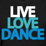 live-love-dance-women-s-t-shirt_design